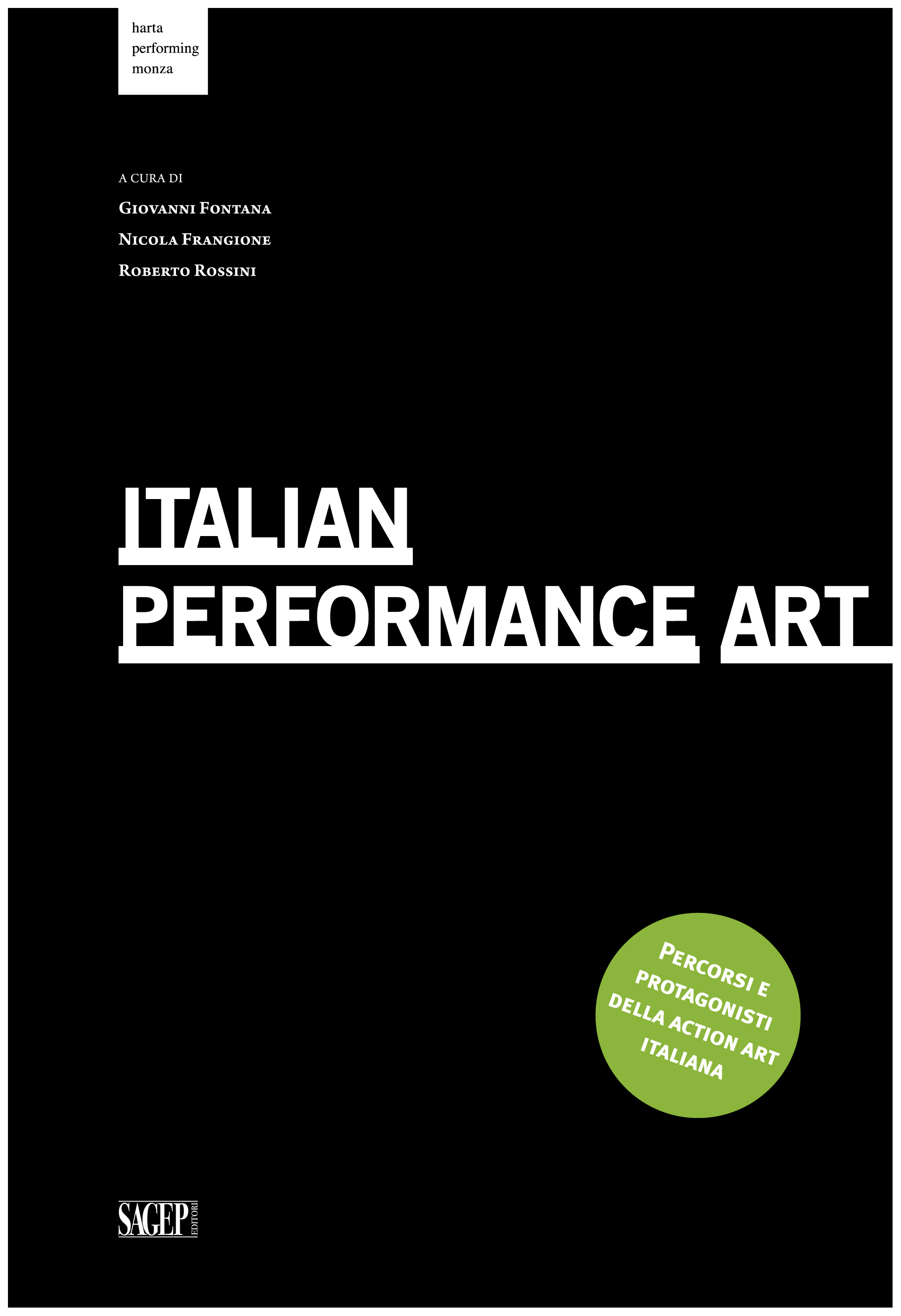 Italian Performance Art ESCAPE='HTML'