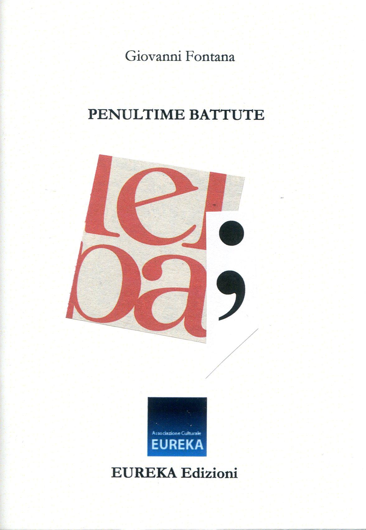 Giovanni Fontana - Penultime battute